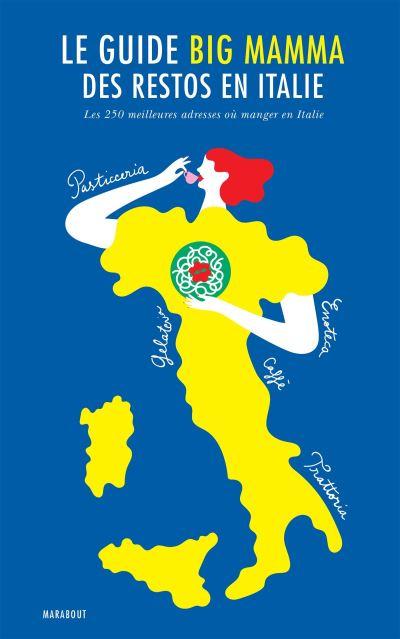 Le-guide-Big-Mamma-des-restos-en-Italie